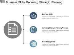 Business Skills Marketing Strategic Planning Process Event Management Ppt PowerPoint Presentation Infographics Guide