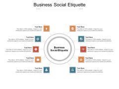 Business Social Etiquette Ppt PowerPoint Presentation Pictures Infographics Cpb Pdf