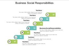 Business Social Responsibilities Ppt PowerPoint Presentation Styles Structure Cpb