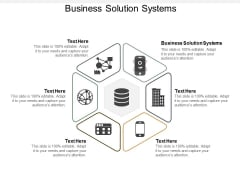 Business Solution Systems Ppt PowerPoint Presentation Deck Cpb