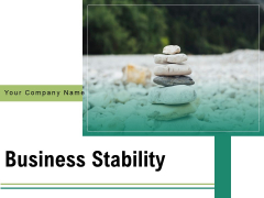 Business Stability Strategy Quote Ppt PowerPoint Presentation Complete Deck