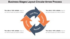 Business Stages Layout Circular Arrow Process Ppt PowerPoint Presentation File Example PDF
