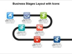 Business Stages Layout With Icons Ppt PowerPoint Presentation Pictures Slides PDF