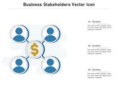 Business Stakeholders Vector Icon Ppt PowerPoint Presentation Gallery Samples PDF