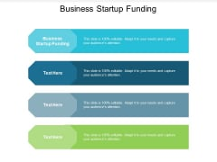 Business Startup Funding Ppt PowerPoint Presentation Outline Graphics Tutorials Cpb