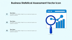 Business Statistical Assessment Vector Icon Ppt Layouts Slides PDF