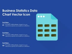 Business Statistics Data Chart Vector Icon Ppt PowerPoint Presentation File Graphics Design PDF