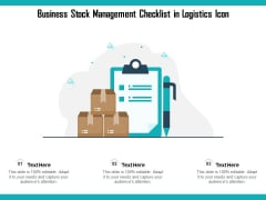 Business Stock Management Checklist In Logistics Icon Ppt PowerPoint Presentation File Template PDF