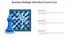 Business Strategic Directions Vector Icon Ppt PowerPoint Presentation Gallery Deck PDF