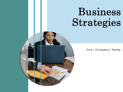 Business Strategies Ppt PowerPoint Presentation Complete Deck With Slides