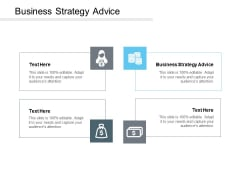 Business Strategy Advice Ppt PowerPoint Presentation Summary Shapes Cpb