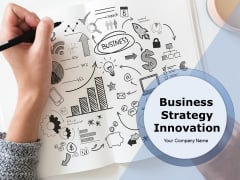 Business Strategy Innovation Ppt PowerPoint Presentation Complete Deck With Slides