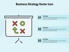 Business Strategy Vector Icon Ppt PowerPoint Presentation Summary Elements