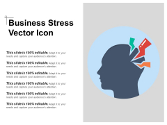 Business Stress Vector Icon Ppt PowerPoint Presentation Gallery File Formats PDF