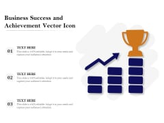Business Success And Achievement Vector Icon Ppt PowerPoint Presentation File Graphics PDF