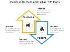 Business Success And Failure With Icons Ppt PowerPoint Presentation File Deck PDF