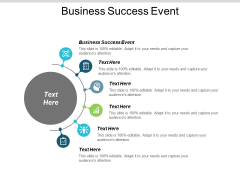 Business Success Event Ppt PowerPoint Presentation Visual Aids Ideas Cpb