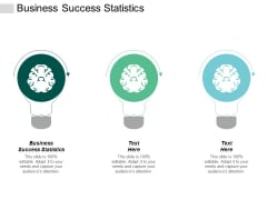 Business Success Statistics Ppt Powerpoint Presentation Icon Pictures Cpb