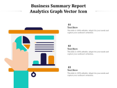 Business Summary Report Analytics Graph Vector Icon Ppt PowerPoint Presentation Show Slide PDF