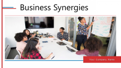 Business Synergies Ppt PowerPoint Presentation Complete Deck With Slides