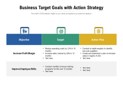 Business Target Goals With Action Strategy Ppt PowerPoint Presentation Gallery Microsoft PDF