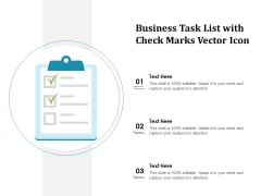 Business Task List With Check Marks Vector Icon Ppt PowerPoint Presentation Infographic Template Show PDF