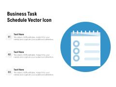 Business Task Schedule Vector Icon Ppt PowerPoint Presentation Inspiration Slide Download PDF