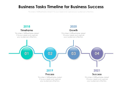 Business Tasks Timeline For Business Success Ppt PowerPoint Presentation Gallery Deck PDF