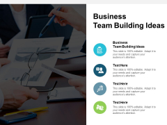 Business Team Building Ideas Ppt PowerPoint Presentation Infographics Example Introduction