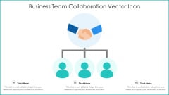Business Team Collaboration Vector Icon Ppt PowerPoint Presentation Pictures Sample PDF
