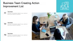Business Team Creating Action Improvement List Ppt PowerPoint Presentation Gallery Graphics Pictures PDF