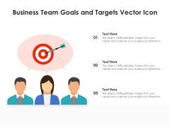 Business Team Goals And Targets Vector Icon Ppt PowerPoint Presentation Portfolio Graphics Tutorials PDF