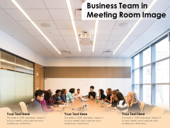 Business Team In Meeting Room Image Ppt PowerPoint Presentation File Ideas PDF
