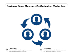 Business Team Members Coordination Vector Icon Ppt PowerPoint Presentation File Sample PDF