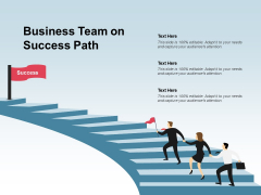 Business Team On Success Path Ppt PowerPoint Presentation Professional Template