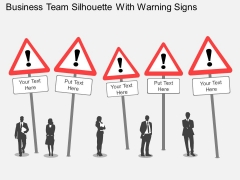 Business Team Silhouette With Warning Signs Powerpoint Templates
