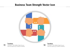Business Team Strength Vector Icon Ppt PowerPoint Presentation Styles Good PDF