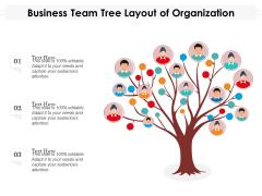 Business Team Tree Layout Of Organization Ppt PowerPoint Presentation File Inspiration PDF