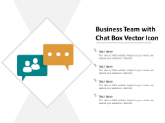 Business Team With Chat Box Vector Icon Ppt Powerpoint Presentation Slides Gridlines