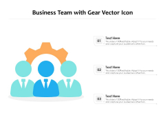 Business Team With Gear Vector Icon Ppt PowerPoint Presentation Outline Picture PDF