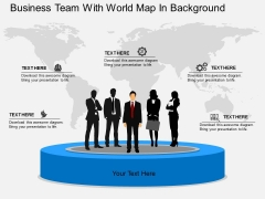 Business Team With World Map In Background Powerpoint Template