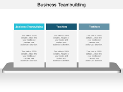 Business Teambuilding Ppt PowerPoint Presentation Layouts Infographic Template