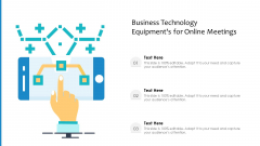 Business Technology Equipments For Online Meetings Ppt PowerPoint Presentation Gallery Templates PDF