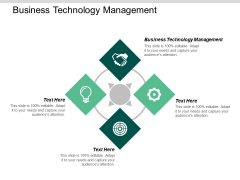 Business Technology Management Ppt PowerPoint Presentation Picture Cpb