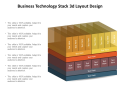 Business Technology Stack 3D Layout Design Ppt PowerPoint Presentation Backgrounds PDF
