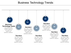 Business Technology Trends Ppt PowerPoint Presentation Ideas Gridlines Cpb