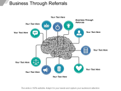 Business Through Referrals Ppt PowerPoint Presentation Infographic Template Graphics Template Cpb