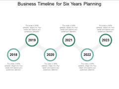 Business Timeline For Six Years Planning Ppt Powerpoint Presentation Visual Aids Ideas