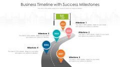 Business Timeline With Success Milestones Ppt Example 2015 PDF