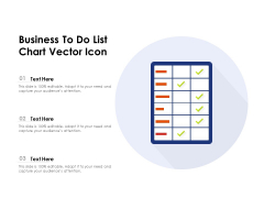 Business To Do List Chart Vector Icon Ppt PowerPoint Presentation File Visuals PDF